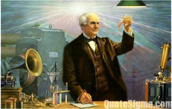 Thomas Edison Quoes
