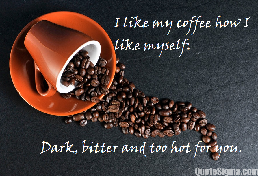 Unique Coffee Quotes 10 To Help You Through Monday Morning